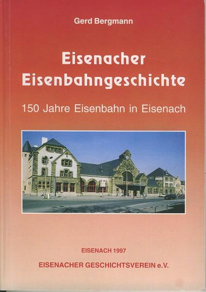 Buch Eisenacher Eisenbahngeschichte - 150 Jahre Eisenbahn in Eisenach