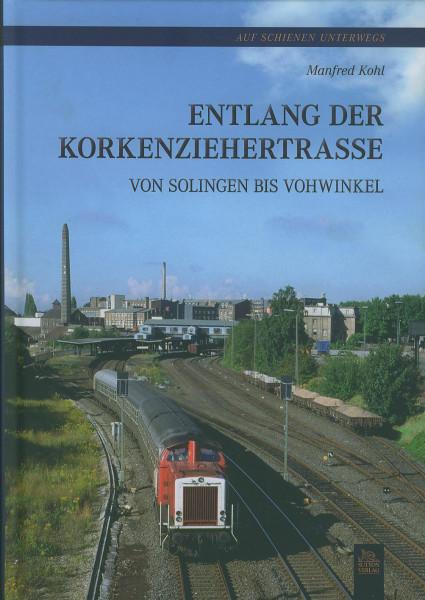 Buch Entlang der Korkenzieherstraße von Solingen bis Vohwinkel