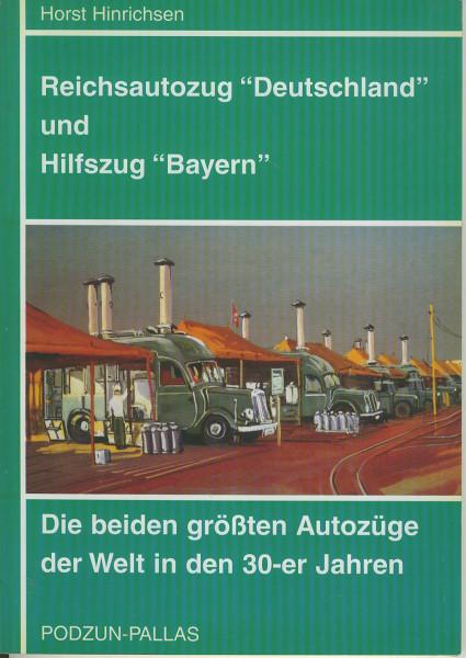 Buch Reichsautozug DEUTSCHLAND und Hilfszug BAYERN