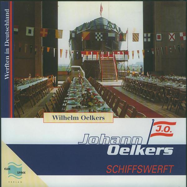 Buch Johann Oelkers - Schiffswerft - Drei Generationen Werftgeschichte