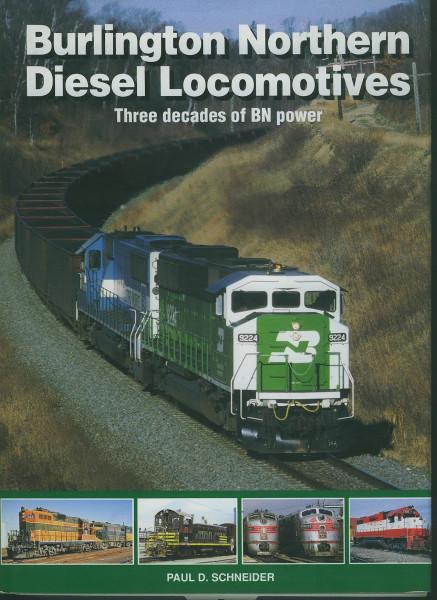 Buch Burlington Northern Diesel Locomotives -Three decades of BN power