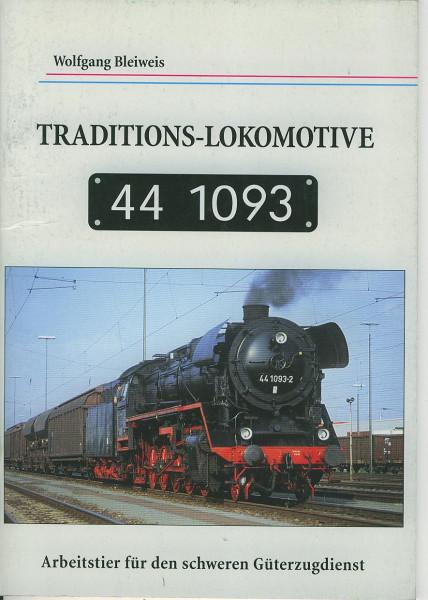 Buch Traditions-Lokomotive 44.1093- Arbeitstier für den Güterzugdienst