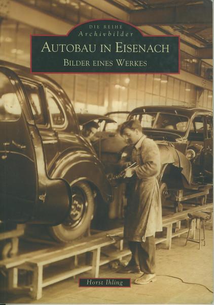 Buch Autobau in Eisenach - Bilder eines Werkes
