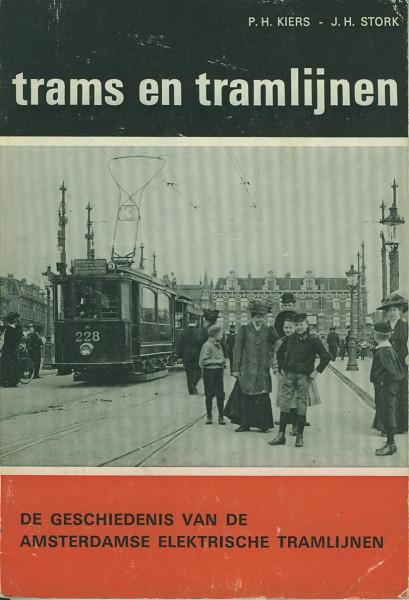 Kom: De Geschiedenis van de Amsterdamse Elektrische Tramlijnen