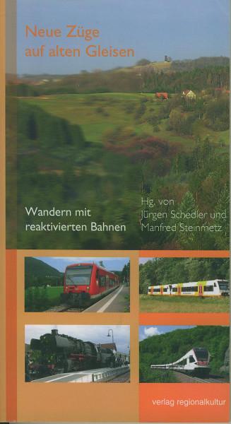Buch Neue Züge auf alten Gleisen - Wandern mit reaktivierten Bahnen