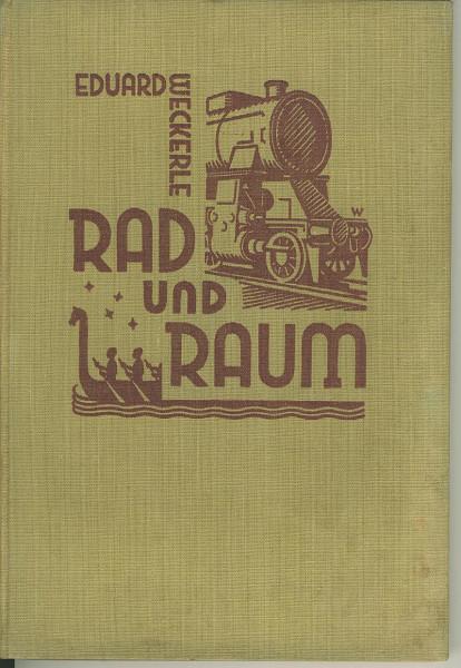 Buch Rad und Raum - Soziologische Betrachtung über.das Transportwesen