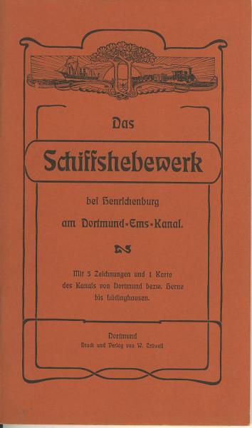 Buch Das Schiffshebewerk bei Henrichenburg am Dortmund-Ems-Kanal / Reprint von 1900