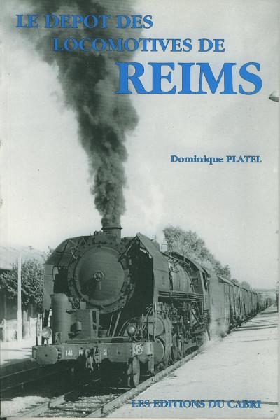 Buch Le depot des Locomotives de Reims