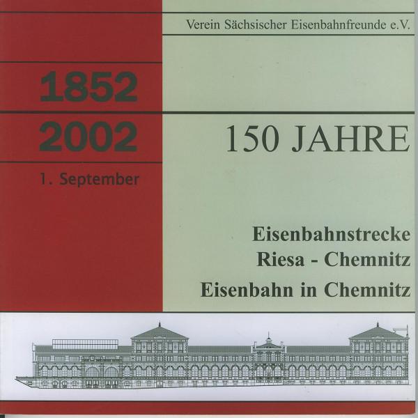 Buch 150 Jahre Eisenbahnstrecke Riesa - Chemnitz - Eisenbahn in Chemnitz