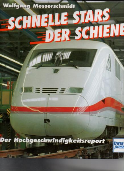 Buch Schnelle Stars der Schiene - Der Hochgeschwindigkeitsreport