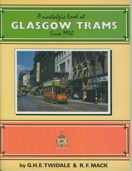 Buch A nostalgic look at Glasgow Trams since 1950