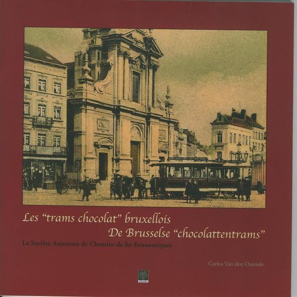 Buch Les TRAMS CHOCOLAT bruxelles De Brusselse CHOCOLATTENTRAMS