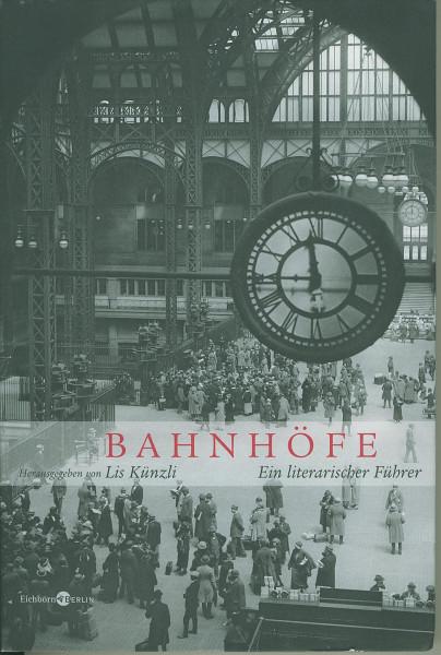 Buch Bahnhöfe - Ein literarischer Führer
