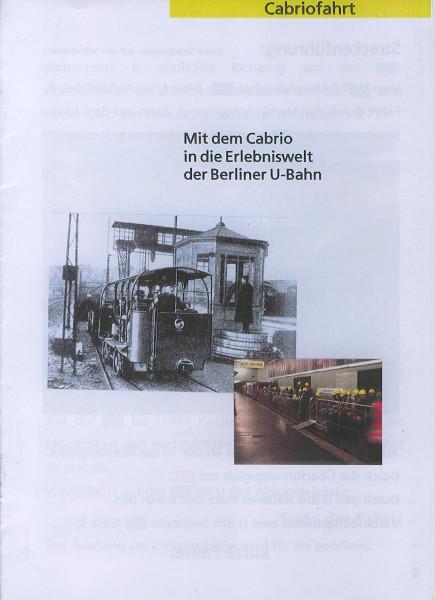 Kom: Cabriofahrt - mit dem Cabrio in die Erlebniswelt der Berliner U-Bahn