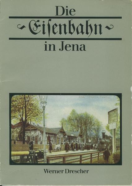 Buch Die Eisenbahn in Jena