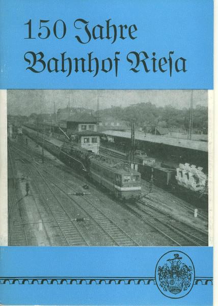 Buch 150 Jahre Bahnhof Riesa