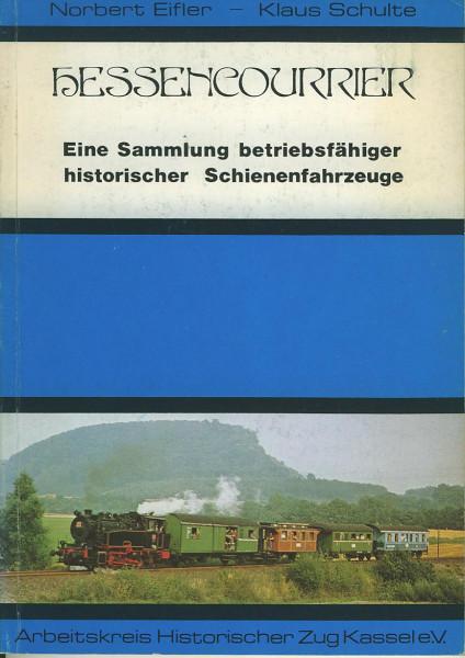 Buch Hessencourrier - Eine Sammlung betriebsfähiger Schienenfahrzeuge