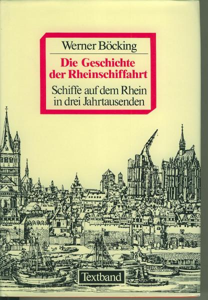 Buch Die Geschichte der Rheinschiffahrt - Textband