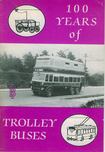 Buch 100 Years of Trolleybuses - a pictoral review 1882-1982