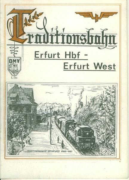 Buch Traditionsbahn Erfurt Hbf - Erfurt West - Kleine Bahn am Rande einer großen Stadt