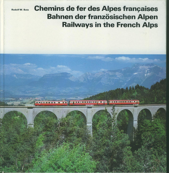 Buch Bahnen der französischen Alpen - Chemins de fer des Alpes francaises