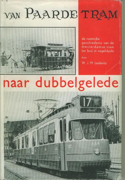 Buch Van Paardetram naar dubbelgelede (de roemrijke Amsterdamse Tram)
