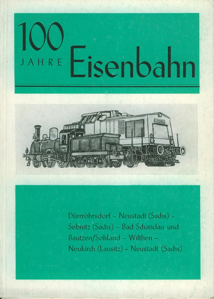 Buch 100 Jahre Eisenbahn Bautzen Bad Schandau