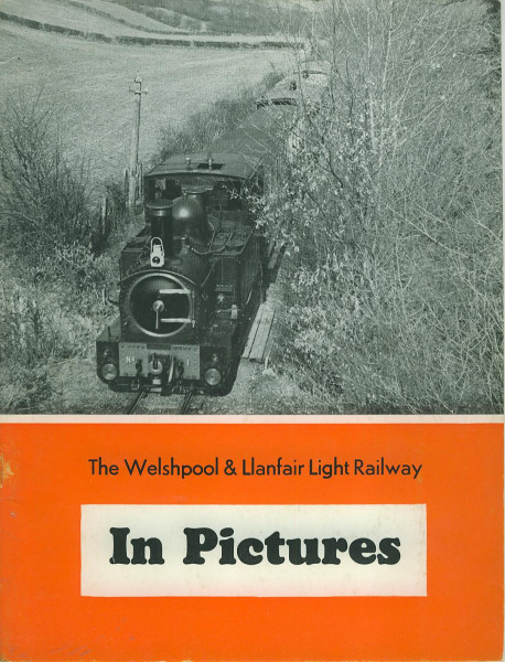 Buch The Welshpool & Llanfair - Light Rail Railway in Pictures