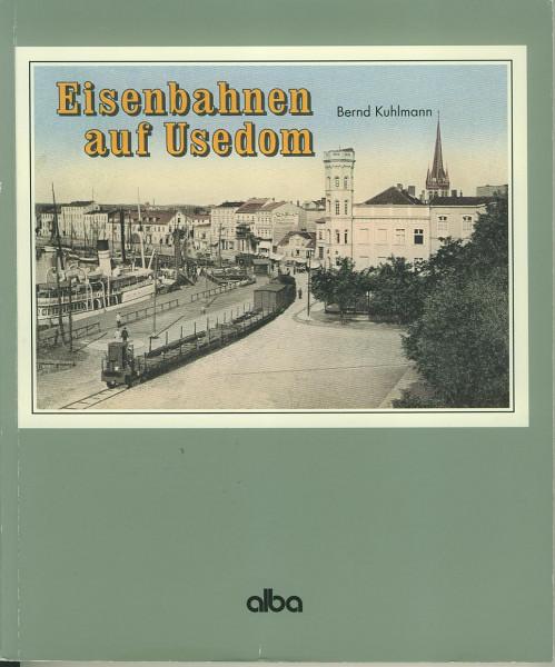 Buch Eisenbahnen auf Usedom - über Swinemünde nach Peenemünde