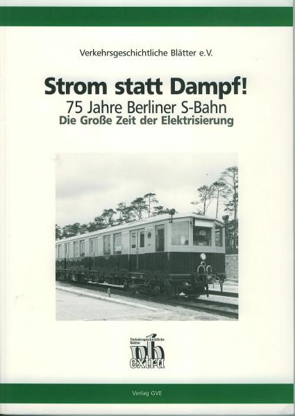 Buch Strom statt Dampf - 75 Jahre Berliner S-Bahn