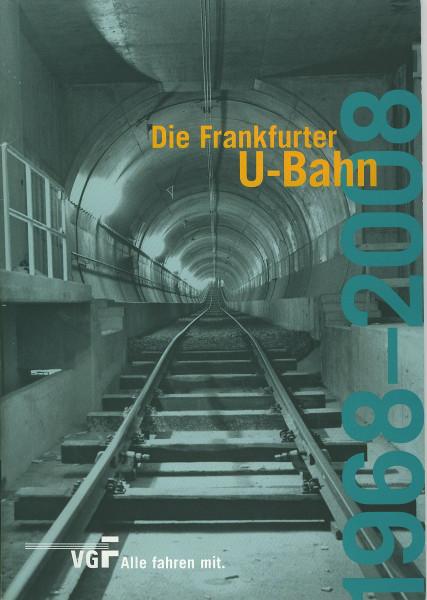 Buch Die Frankfurter U-Bahn 1968-2008