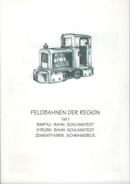 Buch Feldbahnen der Region - Teil 1 Rimpau-Bahn, Strube-Bahn