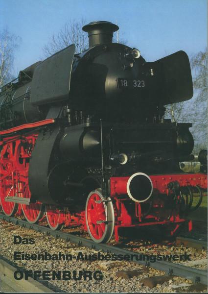 Buch Das Eisenbahn-Ausbesserungswerk Offenburg - 1909-1984