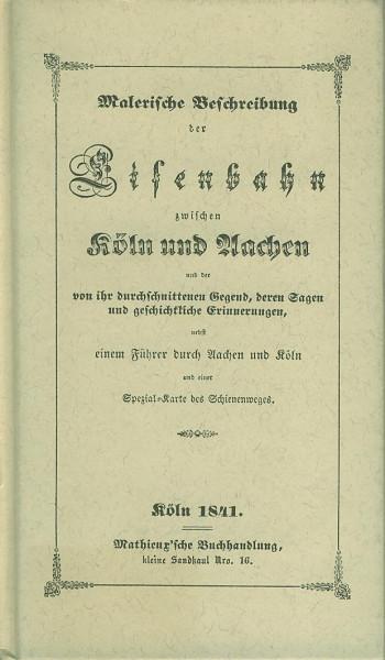 Buch Malerische Beschreibung der Eisenbahn zwischen Köln und Aachen