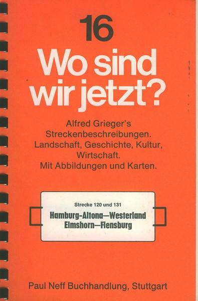 Buch Wo sind wir jetzt? 16 Strecke 120/131 Hamburg-Altona-Westerland/Elmshorn-Flensburg