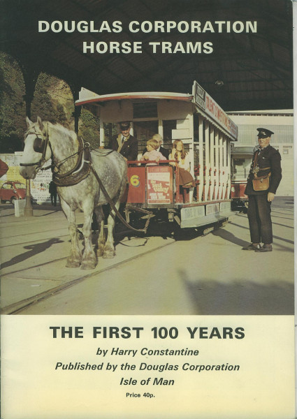 Buch Douglas Corporation Horse Trams - The first 100 Years