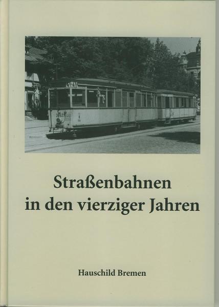Buch Straßenbahnen in den vierziger Jahren Jahren