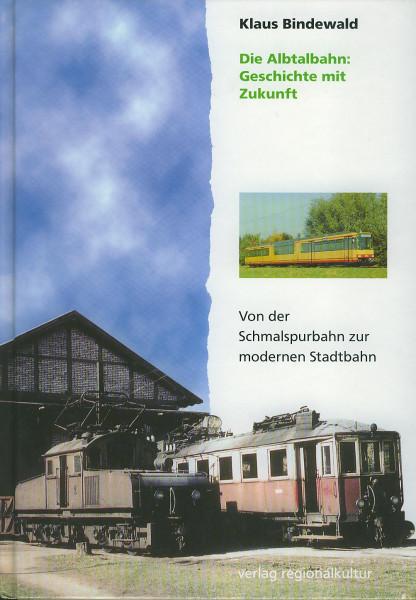 Buch Die Albtalbahn - Geschichte mit Zukunft