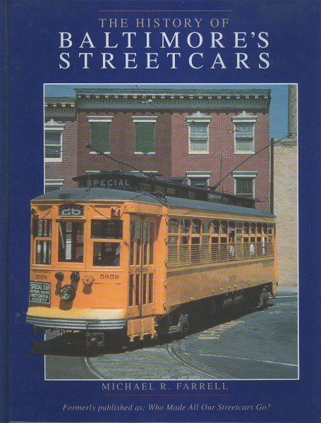 Buch The History of Baltimore Streetcars - Who made all our Streetcars go?