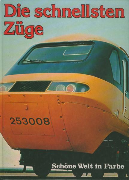 Buch Die schnellsten Züge - Schöne Welt in Farbe