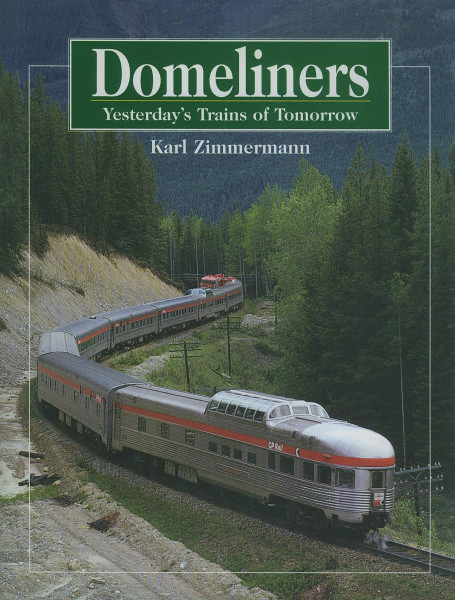 Buch Domeliners Yesterdays - Trains of Tomorrow