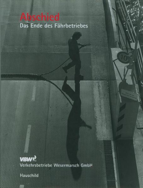 Buch Abschied - Das Ende des Fährbetriebes