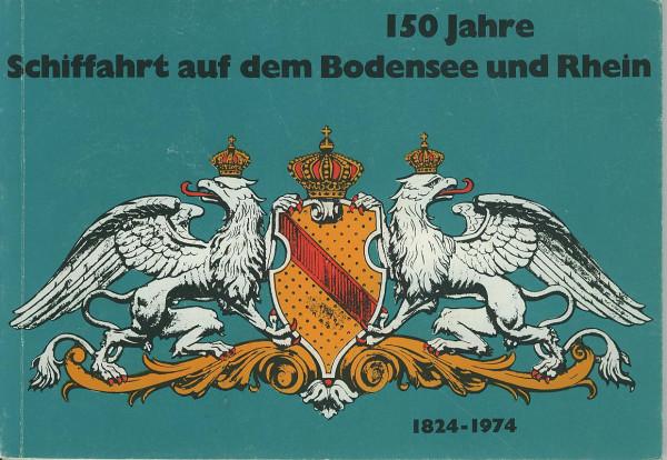 Buch 150 Jahre Schiffahrt auf dem Bodensee und Rhein 1824-1974