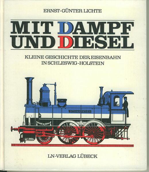 Buch Mit Dampf und Diesel - Eisenbahn in Schleswig-Holstein