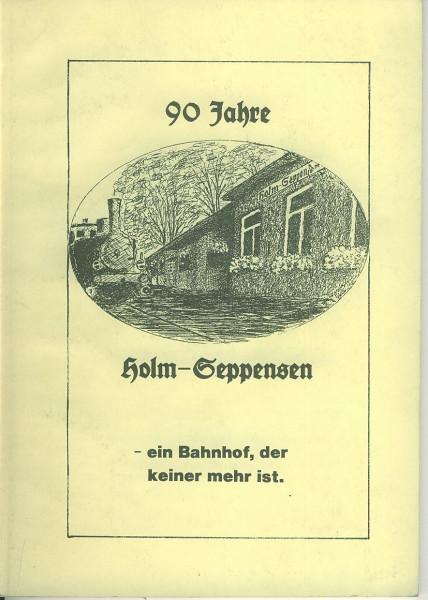 Buch 90 Jahre Holm-Seppensen - ein Bahnhof, der keiner mehr ist