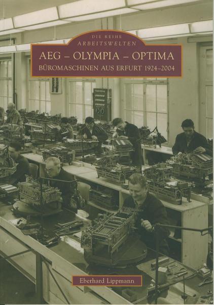 Buch AEG - Olympia - Optima Büromaschinen aus Erfurt 1924-2004