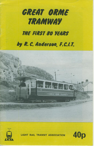 Buch Great Orme Tramway - the first 80 years