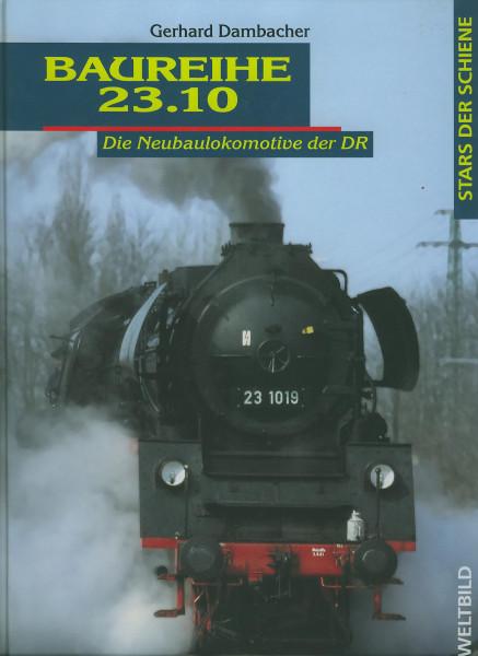 Buch Baureihe 23.10 - Die Neubaulokomotive der DR