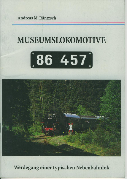 Buch Museumslokomotive 86.457 - Werdegang einer typischen Nebenbahnlok