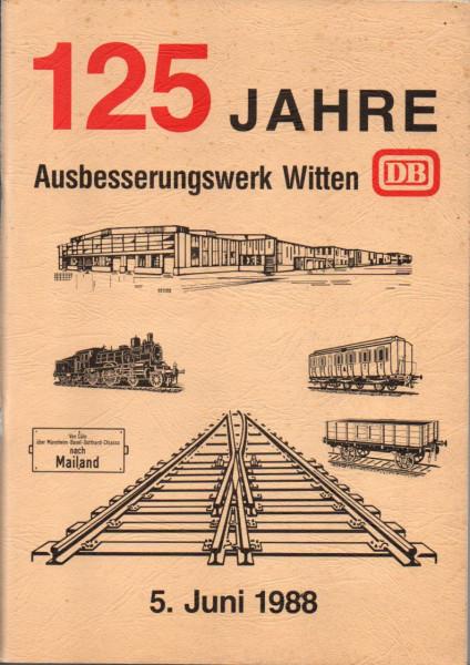 Buch 125 Jahre Ausbesserungswerk Witten 1863-1988 - Chronik eines AW im Wandel der Zeit